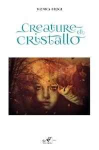 creature di cristallo